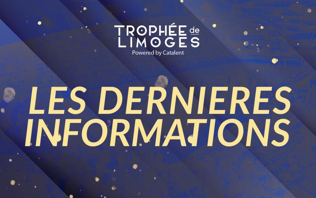 Trophée de Limoges : Les dernières infos